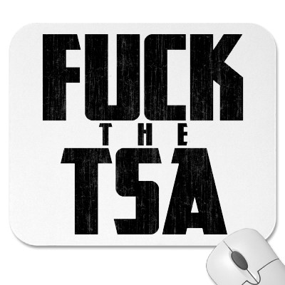 F*CK THE TSA MOUSE PAD