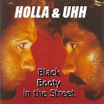 Holla and Uhh:  Black Booty On The Street!