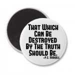 Truth Hurts Refrigerator Magnet