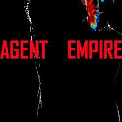AGENT EMPIRE Broken Glass
