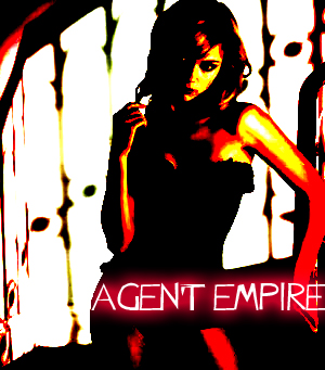 AGENT EMPIRE Little Lady