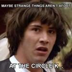 Conspiracy Keanu - circle k