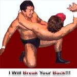 I Will Break Your Back