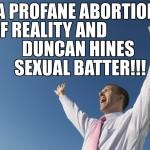 I'm A Profane Abortion!