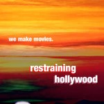 Restraining Hollywood2