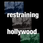 Restraining Hollywood3