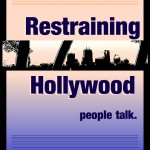 Restraining Hollywood4