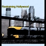 Restraining Hollywood7