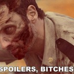 Spoilers Bitches