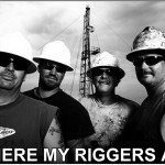 Where My Riggers At