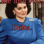 You and Me, Delta