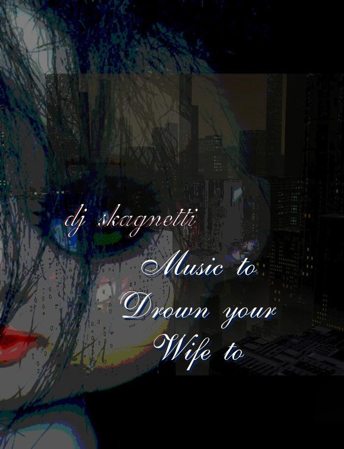 djsk - ALB - music to drown