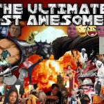 The Ultimate Most Awesomest