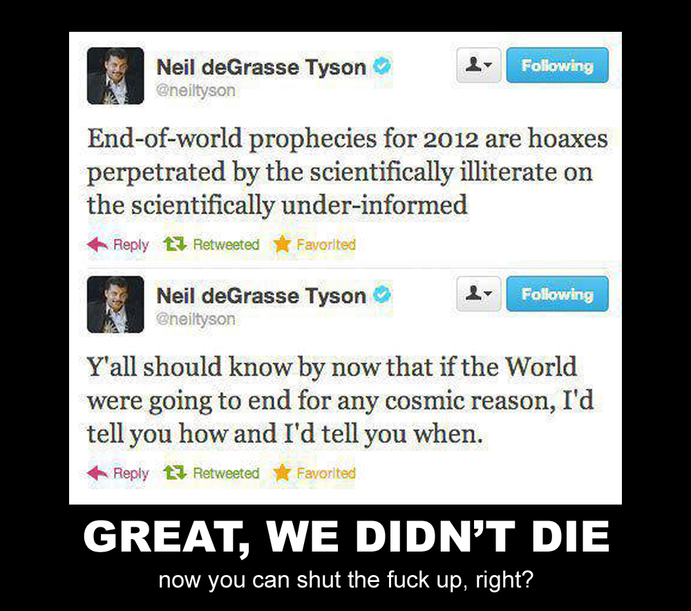 shut the fuck up neil degrasse tyson